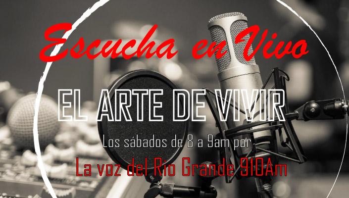 Escucha en vivo el Arte de Vivir | La voz del rio grande