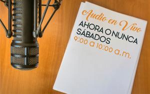 Audio en vivo | Ahora o Nunca